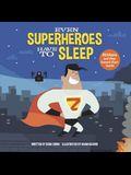 Even Superheroes Have to Sleep
