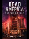 Dead America: Carolina Front Book 3