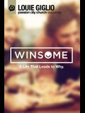 Winsome - A Life That Leadys to Why (Passion City Church Resources / Live in the United States 2014)