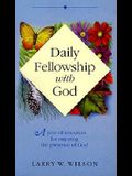Daily Fellowship with God