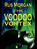The Voodoo Vortex