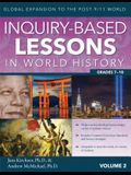 Inquiry-Based Lessons in World History (Vol. 2): Global Expansion to the Post-9/11 World