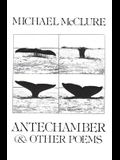 Antechamber: And Other Poems