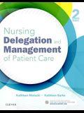 Nursing Delegation and Management of Patient Care, 2e