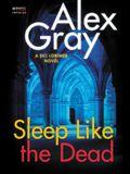 Sleep Like the Dead: A DCI Lorimer Novel