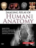 Imaging Atlas of Human Anatomy [With Access Code]