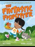 The Fintastic Fishsitter: A Big Fat Zombie Goldfish Adventure