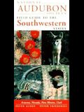 National Audubon Society Regional Guide to the Southwestern States: Arizona, New Mexico, Nevada, Utah