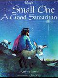 Small One: A Good Samaritan