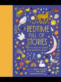 A Bedtime Full of Stories: 50 Folktales and Legends from Around the World