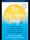 The 36-Hour Day: A Family Guide to Caring for People Who Have Alzheimer Disease and Other Dementias