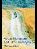 Abbas Kiarostami and Film-Philosophy