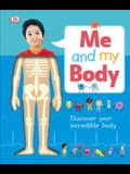 Me and My Body