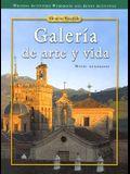 Galería de Arte Y Vida, Writing Activities Workbook & Audio Activities Student Edition