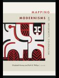 Mapping Modernisms: Art, Indigeneity, Colonialism