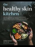 The Healthy Skin Kitchen: For Eczema, Dermatitis, Psoriasis, Acne, Allergies, Hives, Rosacea, Red Skin Syndrome, Cellulite, Leaky Gut, McAs, Sal
