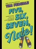 Five, Six, Seven, Nate