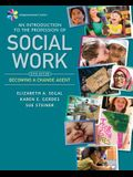 Empowerment Series: An Introduction to the Profession of Social Work