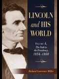 Lincoln and His World: Volume 4, the Path to the Presidency, 1854-1860