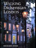 Walking Dickensian London: Twenty-Five Original Walks Through London's Victorian Quarters