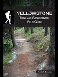 Yellowstone Trail and Backcountry Field Guide