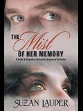 The Mist of Her Memory: A Pride & Prejudice Romantic Suspense Variation