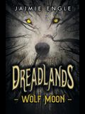 Dreadlands: Wolf Moon