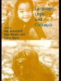 Language, Logic, and Concepts
