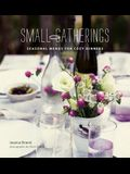 Small Gatherings: Seasonal Menus for Cozy Dinners