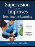 Supervision That Improves Teaching and Learning: Strategies & Techniques