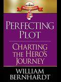 Perfecting Plot: Charting the Hero's Journey