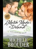 A Match Made in Ireland (Large Print)