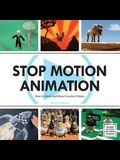 Stop Motion Animation: How to Make and Share Creative Videos