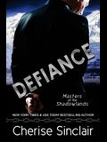 Defiance: a Masters of the Shadowlands novella