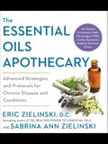 The Essential Oils Apothecary: Soothing Remedies for Anxiety, Pain, High Blood Sugar, Hypertension and Other Chronic Conditions