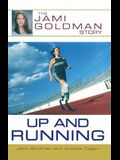 Up and Running: The Jami Goldman Story
