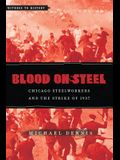 Blood on Steel: Chicago Steelworkers & the Strike of 1937