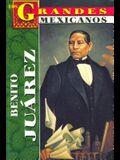 Los Grandes - Benito Juarez
