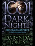 The Graveyard Shift: A Charley Davidson Novella