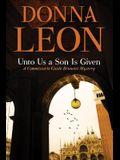 Unto Us a Son Is Given: A Comissario Guido Brunetti Mystery