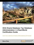 Oracle Database 11g Administration I Certification Guide