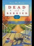 Dead and Berried  (Gray Whale Inn Mystery )