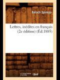 Lettres, Inédites En Français (2e Édition) (Éd.1885)