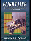 Flight Line: The Adventures of a Vietnam Veteran AC-130 Crew Chief