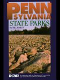 Pennsylvania State Parks: A Complete Outdoor Recreation Guide for Campers, Boaters, Anglers, Hikers and Outdoor Lovers