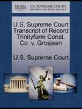 U.S. Supreme Court Transcript of Record Trinityfarm Const. Co. V. Grosjean