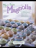 More from Magnolia: Recipes from the World-Famous Bakery and Allysa Torey's Home Kitchen