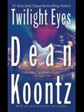 Twilight Eyes: A Thriller