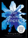 The Body Finder with Bonus Material