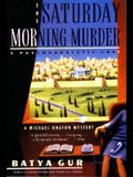 The Saturday Morning Murder: Psychoanalytic Case, a